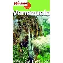 Venezuela 2012/2013 Petit Futé (Country Guide) (French Edition)
