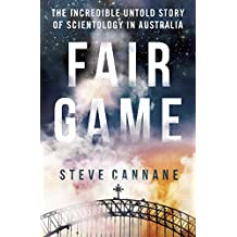 Fair Game: The incredible untold story of Scientology in Australia