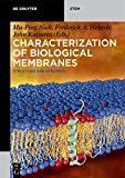 img - for Characterization of Biological Membranes: Structure and Dynamics (De Gruyter Stem) book / textbook / text book