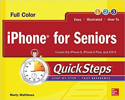 Book iPhone for Seniors QuickSteps by Marty Matthews (2015-03-30)