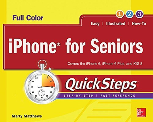 iPhone for Seniors QuickSteps by Marty Matthews (1-Apr-2015) Paperback