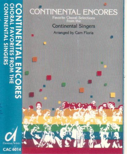 Continental Encores: Favorite Choral Sections From the Continental Singers