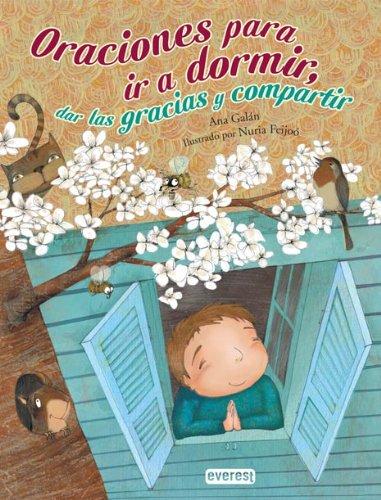 Oraciones para ir a dormir, dar las gracias y compartir (Spanish Edition)]()