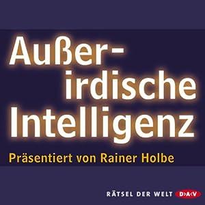 Außerirdische Intelligenz Hörbuch