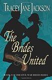The Brides United (The Civil War Brides)
