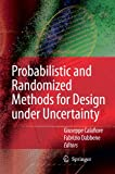 Probabilistic and Randomized Methods for Design under Uncertainty 9781849965521