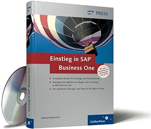 Einstieg in SAP Business One: Strategien und Lösungen für den Mittelstand (SAP PRESS)