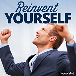 Reinvent Yourself Hypnosis
