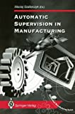 Automatic Supervision in Manufacturing, , 1447134605