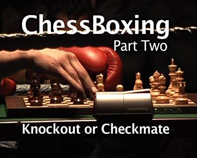 'Chess Boxing - The Hot New Game' Part Two