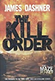 img - for The Kill Order: Book Four; Origin (The Maze Runner Series) book / textbook / text book