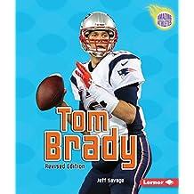 Tom Brady, 3rd Edition (Amazing Athletes)