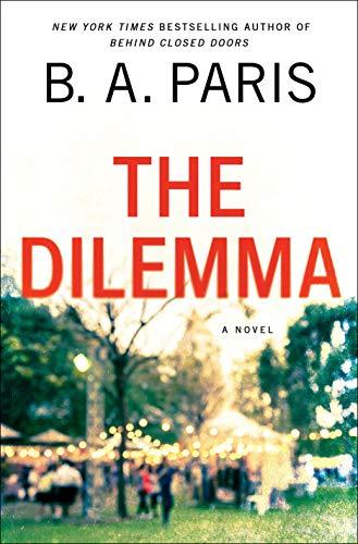 The Dilemma by [Paris, B. A.]