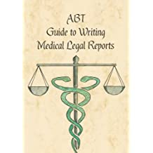 ABT Guide to medico legal reports