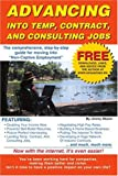 Advancing Into Temp, Contract, and Consulting Jobs, Jimmy Moore, 0595130054