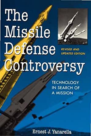 The Missile Defense Controversy Technology In Search Of A border=