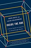 Book cover image for [(Inside the Box : A Proven System of Creativity for Breakthrough Results)] [By (author) Drew Boyd ] published on (October, 2014)