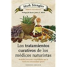 Tratamientos curativos de los medicos naturistas, Los (Coleccion Salud y Vida Natural) (