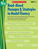 img - for Read-Aloud Passages & Strategies to Model Fluency: Grades 5 6: More Than 20 Teacher Read-Alouds With Discussion Questions, Think-Alouds, and Tips That ... and Comprehension (Best Practices in Action) book / textbook / text book