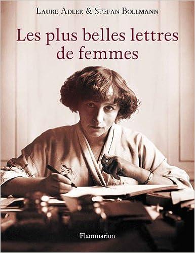 Livre gratuits en ligne Les plus belles lettres de femmes pdf