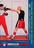 Escuela Cubana De Boxeo. Sistema De Seleccion