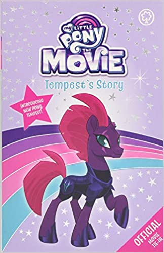 Tempests Story My Little Pony The Movie Amazoncouk My Little