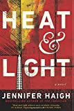 Image of Heat and Light: A Novel