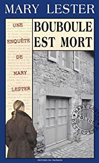 Une enquête de Mary Lester 28 : Bouboule est mort, Failler, Jean