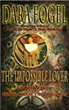 The Impossible Lover (The GrailChase Chronicles Book 1)