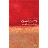 Clausewitz: A Very Short Introduction (Very Short Introductions Book 61)