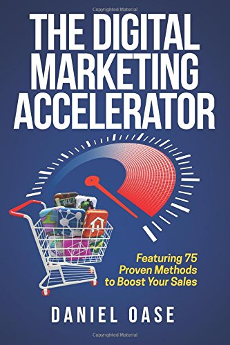 The Digital Marketing Accelerator