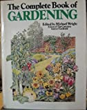 The Complete Book of Gardening, , 0397012926
