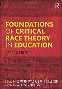 Foundations of Critical Race Theory in Education (Critical ...