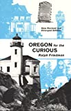 img - for Oregon for the Curious book / textbook / text book