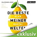 Die beste meiner Welten Hörbuch von Elan Mastai Gesprochen von: Sascha Rotermund