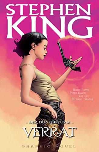 Stephen Kings Der dunkle Turm, Band 3 - Verrat (German Edition)
