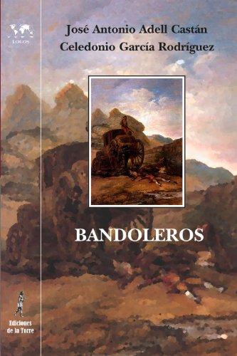 Descargar Libro Bandoleros: Historias Y Leyendas Románticas Españolas Celedonio García