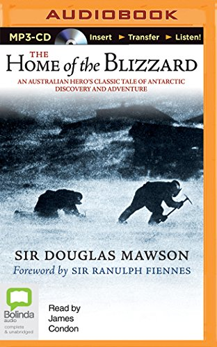 The Home of the Blizzard by Bolinda Audio
