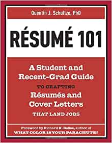 resume 101 a student and recent grad guide to crafting resumes and cover letters that land jobs quentin j schultze richard n bolles 9781607741947