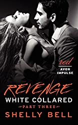 White Collared Part Three: Revenge (Benediction)