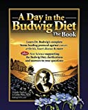 A Day in the Budwig Diet: The Book: Learn Dr. Budwig's complete home healing protocol against cancer, arthritis, heart disease & more
