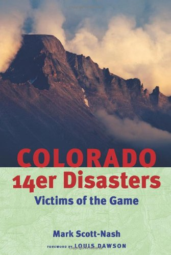 Colorado 14er Disasters:: Victims of the Game