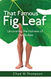 That Famous Fig Leaf: Uncovering the Holiness of