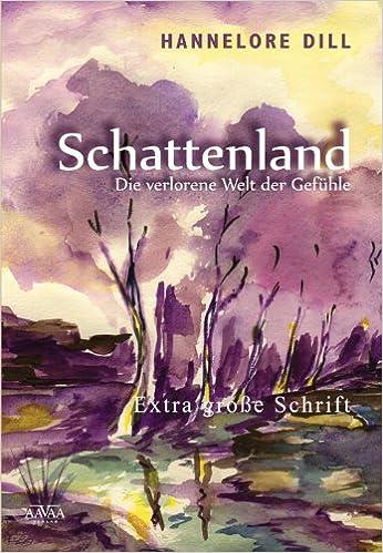 Schattenland Sonderformat Großschrift Die Verlorene Welt Der