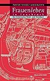 Frauenleben in Innsbruck: Ein historisches Stadt- und Reisebuch
