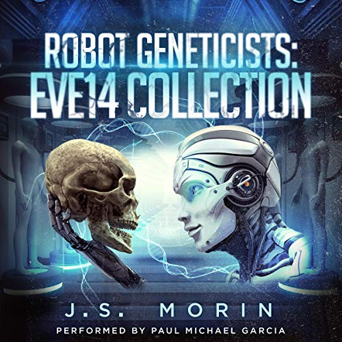 - Robot Geneticists: The Complete Collection, Books 1-6