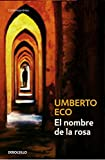 Image of El nombre de la Rosa/ The Name of the Rose (Spanish Edition)