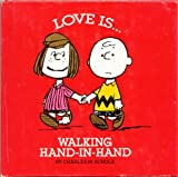 Love Is Walking Hand-in-Hand, Charles M. Schulz, 0915696142