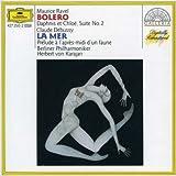 Ravel : Boléro, Daphnis et Chloé, suite no. 2 / Debussy : La mer, Prélude à l'après-midi d'un faune