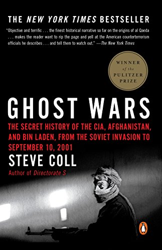 Ghost Wars: The Secret History of the CIA, Afghanistan, and bin Laden, from the Soviet Invasion to September 10, 2001 cover